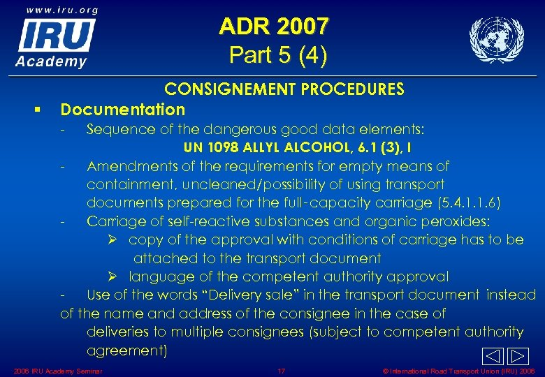 ADR 2007 Part 5 (4) § CONSIGNEMENT PROCEDURES Documentation - Sequence of the dangerous