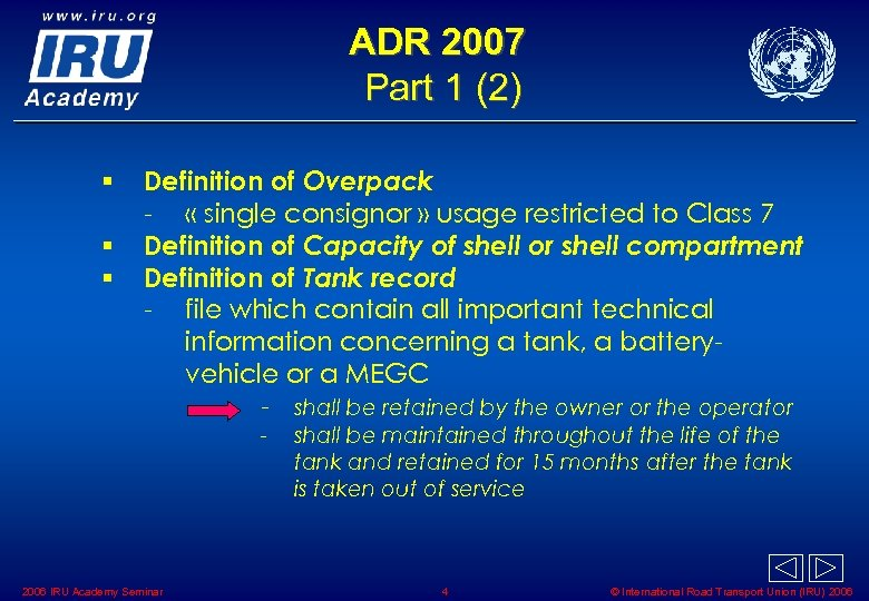 ADR 2007 Part 1 (2) § § § Definition of Overpack - « single