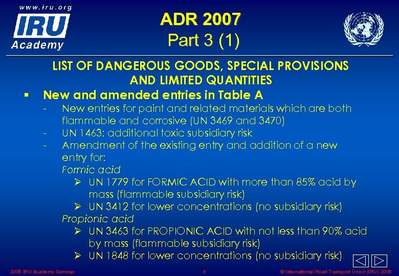 ADR 2007 Part 3 (1) § LIST OF DANGEROUS GOODS, SPECIAL PROVISIONS AND LIMITED