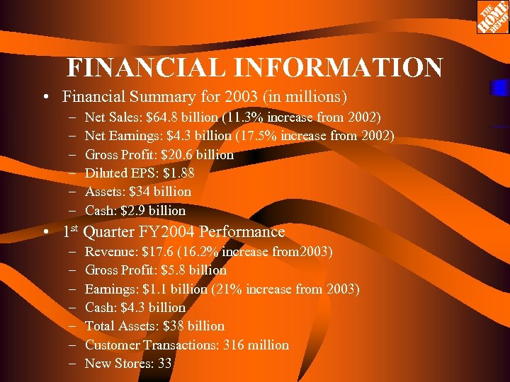 FINANCIAL INFORMATION • Financial Summary for 2003 (in millions) – – – Net Sales: