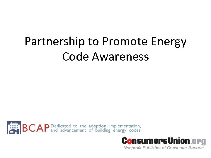 Partnership to Promote Energy Code Awareness