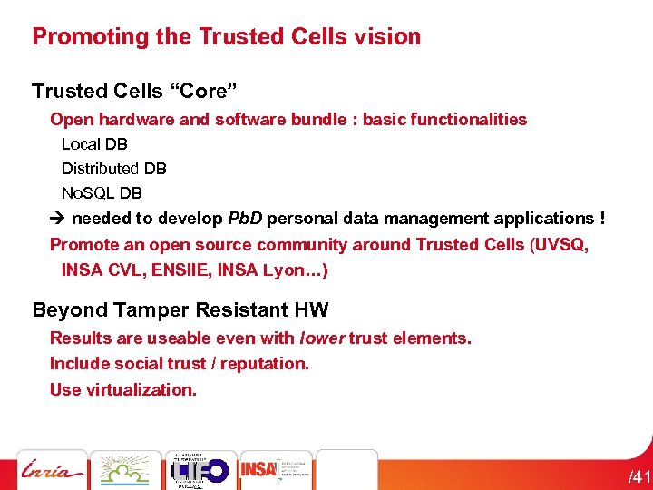 "Promoting the Trusted Cells vision Trusted Cells ""Core"" Open hardware and software bundle :"