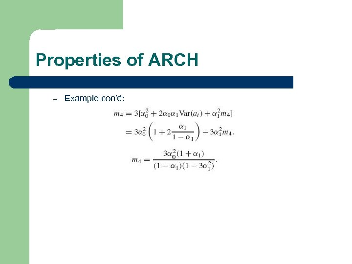 Properties of ARCH – Example con'd: