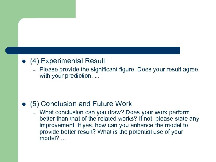 l (4) Experimental Result – l Please provide the significant figure. Does your result