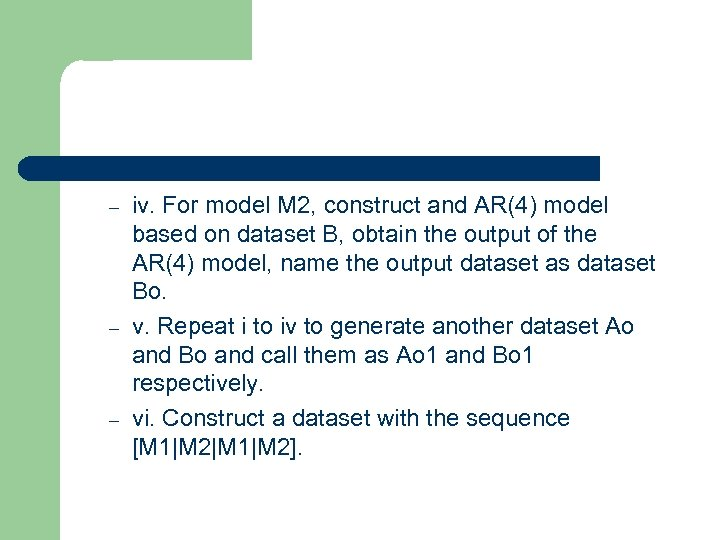 – – – iv. For model M 2, construct and AR(4) model based on