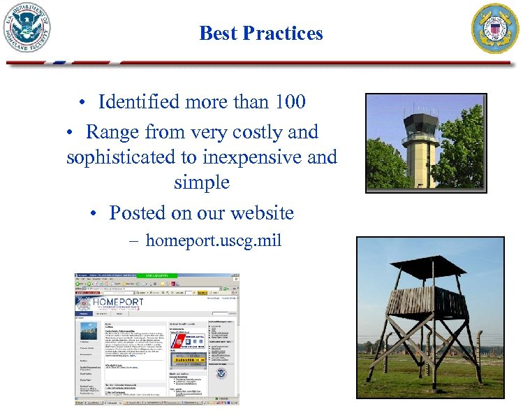 Best Practices • Identified more than 100 • Range from very costly and sophisticated