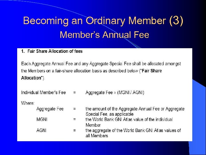 Becoming an Ordinary Member (3) Member's Annual Fee