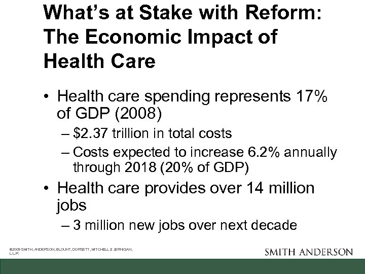 What's at Stake with Reform: The Economic Impact of Health Care • Health care