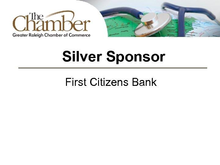 Silver Sponsor First Citizens Bank