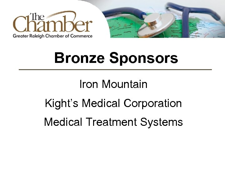 Bronze Sponsors Iron Mountain Kight's Medical Corporation Medical Treatment Systems