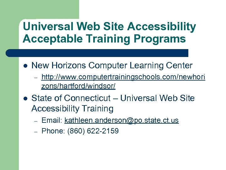 Universal Web Site Accessibility Acceptable Training Programs l New Horizons Computer Learning Center –