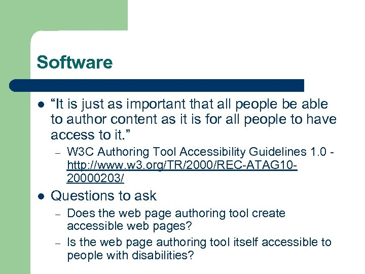 """Software l """"It is just as important that all people be able to author"""