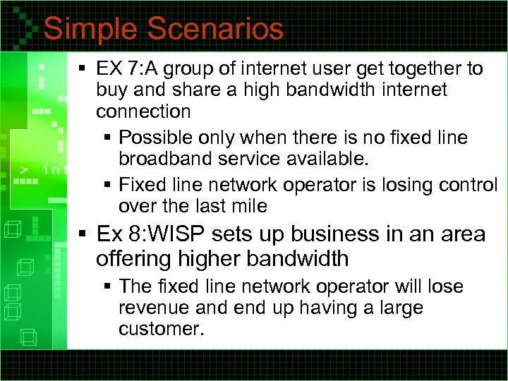Simple Scenarios § EX 7: A group of internet user get together to buy