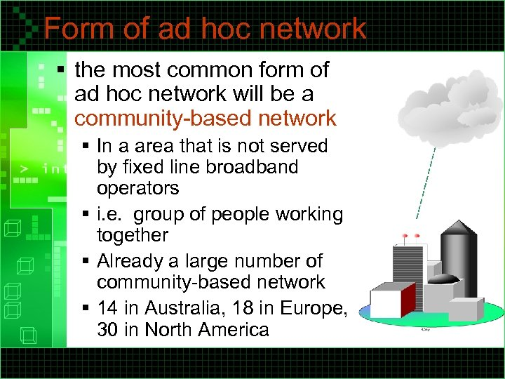 Form of ad hoc network § the most common form of ad hoc network