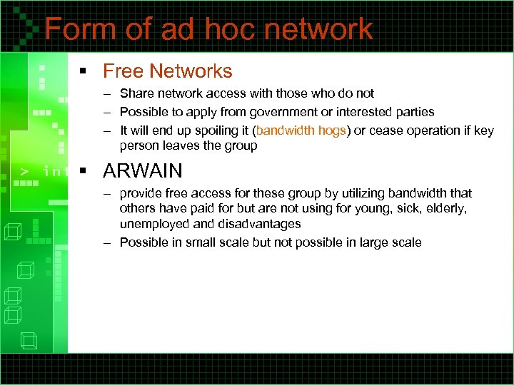 Form of ad hoc network § Free Networks – Share network access with those