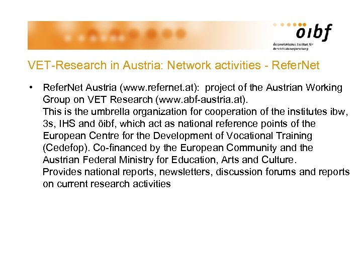 VET-Research in Austria: Network activities - Refer. Net • Refer. Net Austria (www. refernet.