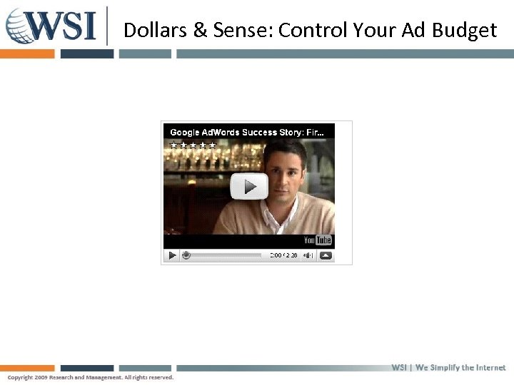 Dollars & Sense: Control Your Ad Budget