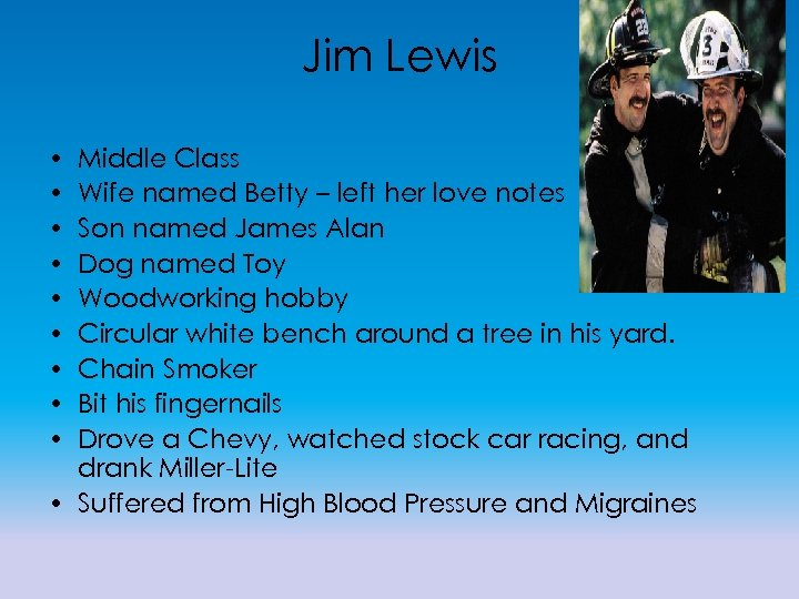 Jim Lewis • • • Middle Class Wife named Betty – left her love
