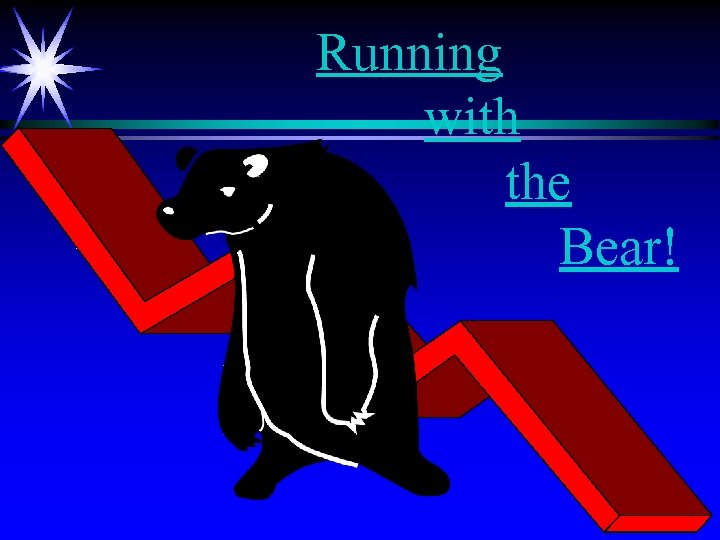 Running with the Bear!
