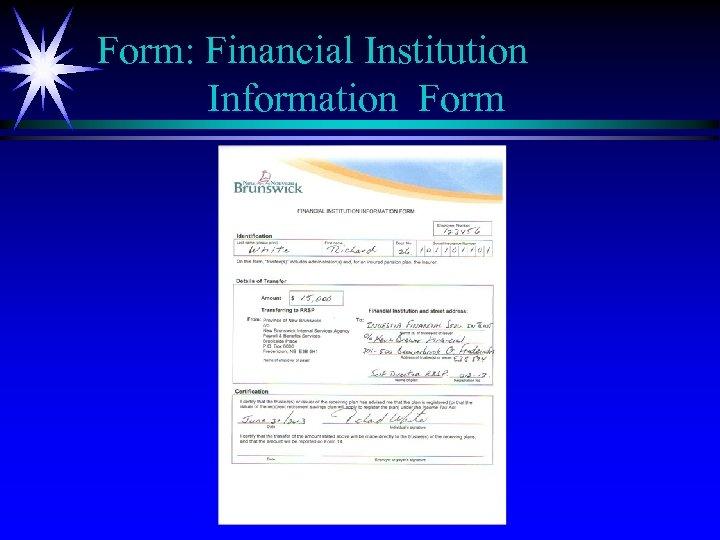 Form: Financial Institution Information Form