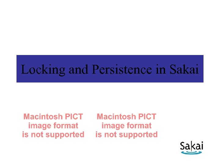 Locking and Persistence in Sakai