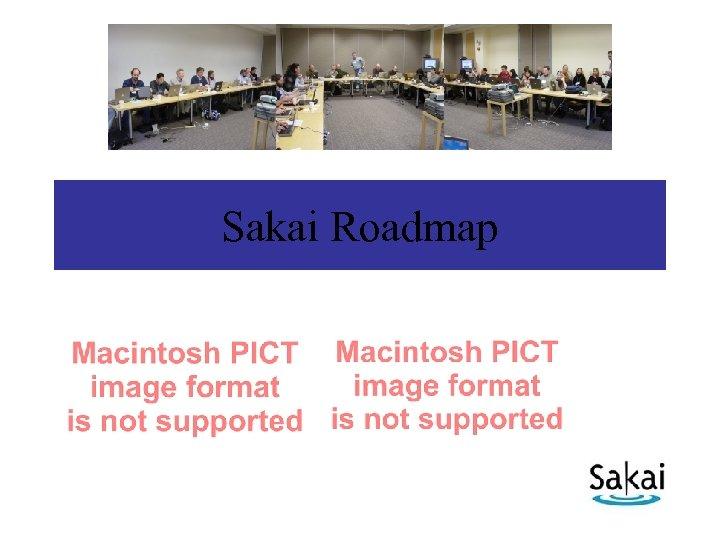 Sakai Roadmap