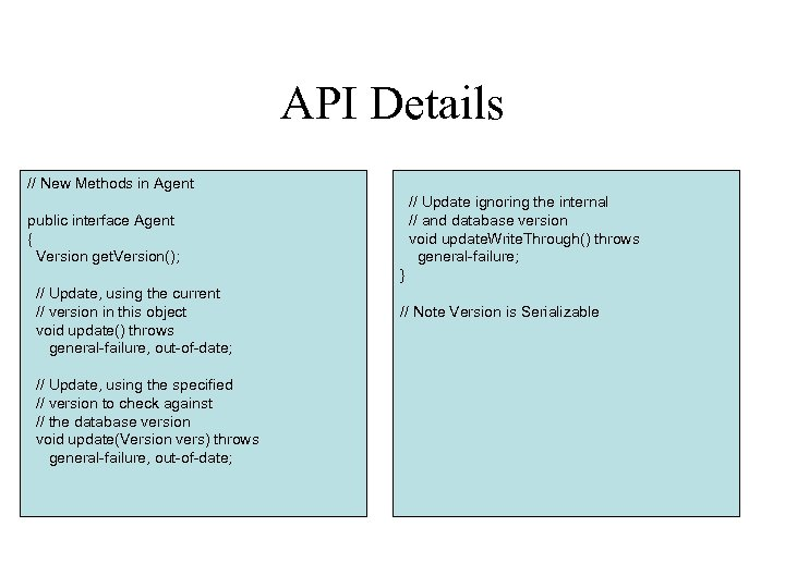 API Details // New Methods in Agent // Update ignoring the internal // and