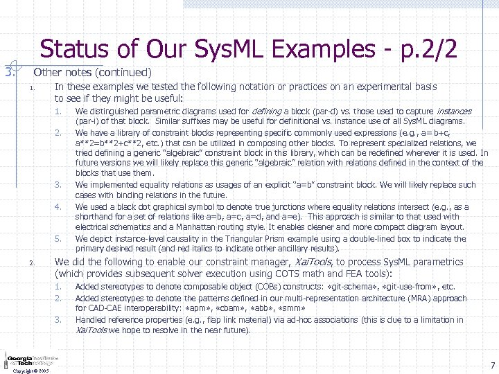 Status of Our Sys. ML Examples - p. 2/2 3. Other notes (continued) 1.