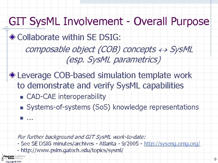 GIT Sys. ML Involvement - Overall Purpose Collaborate within SE DSIG: composable object (COB)