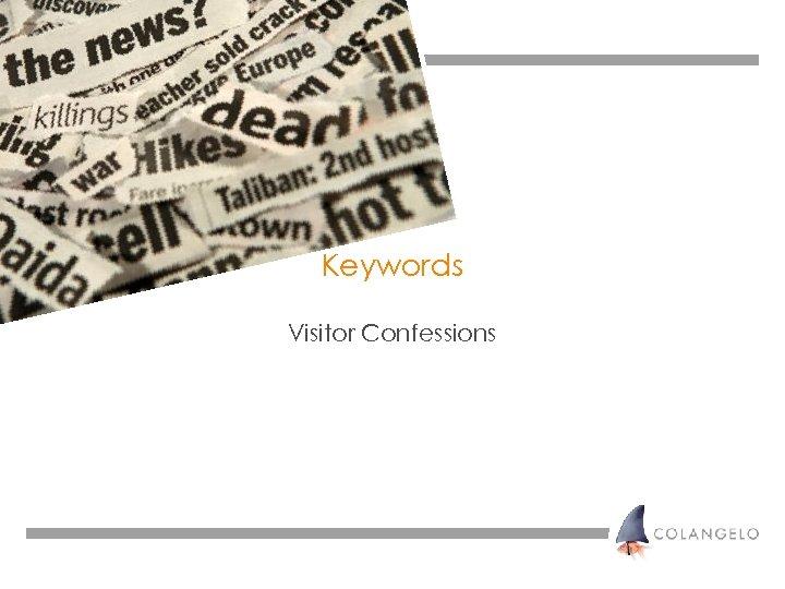 Keywords Visitor Confessions