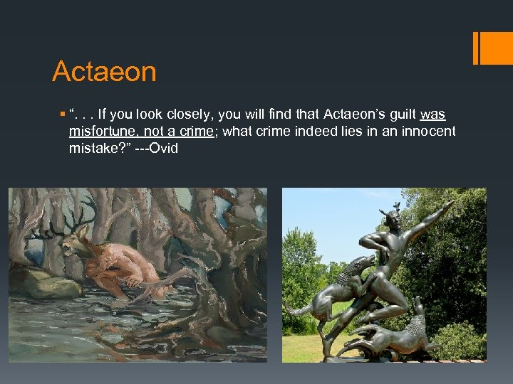 """Actaeon § """". . . If you look closely, you will find that Actaeon's"""