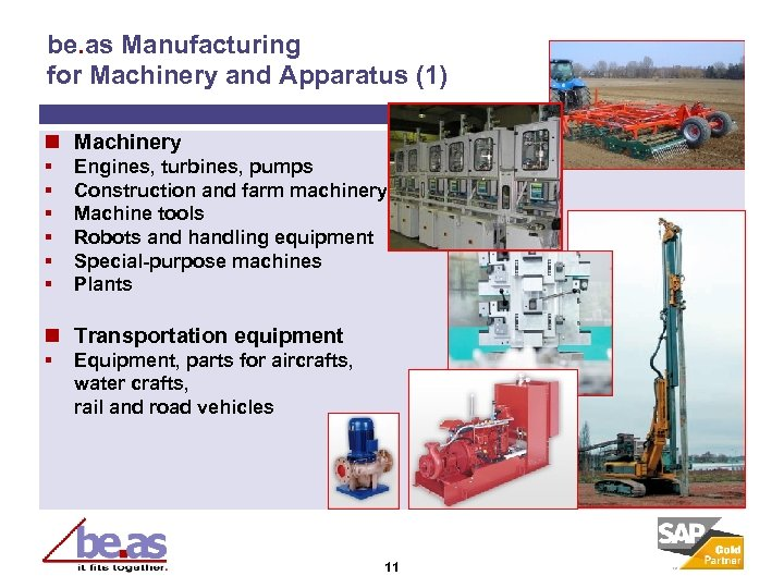 be. as Manufacturing for Machinery and Apparatus (1) n Machinery § § § Engines,