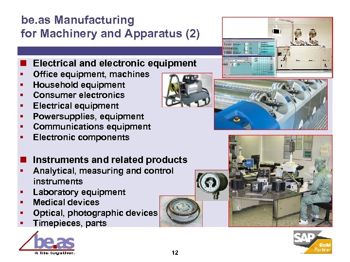 be. as Manufacturing for Machinery and Apparatus (2) n Electrical and electronic equipment §