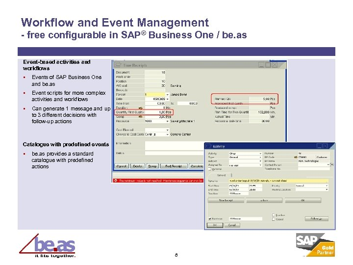 Workflow and Event Management - free configurable in SAP® Business One / be. as