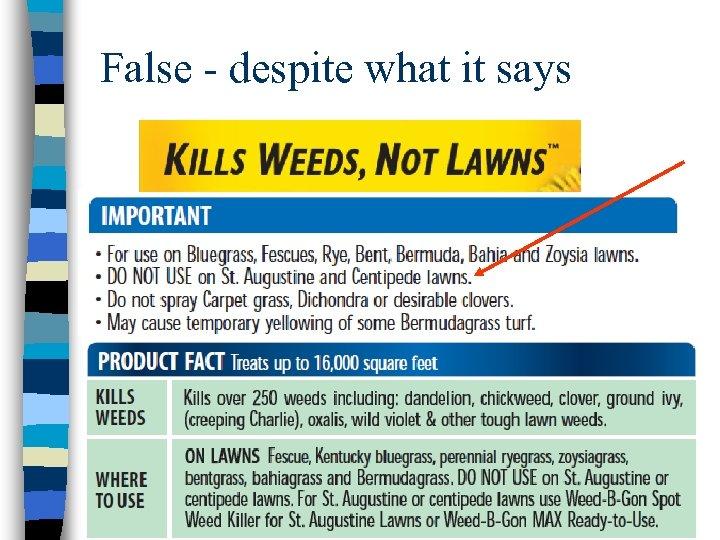 False - despite what it says