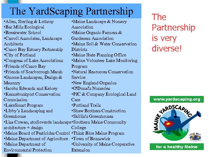 The Yard. Scaping Partnership • Allen, Sterling & Lothrop • Maine Landscape & Nursery