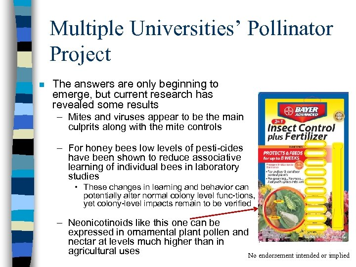 Multiple Universities' Pollinator Project n The answers are only beginning to emerge, but current