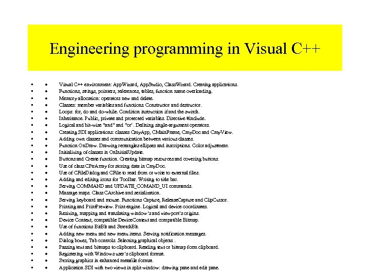 Engineering programming in Visual C++ • • • • • • • · Visual