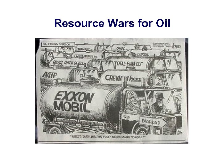 Resource Wars for Oil
