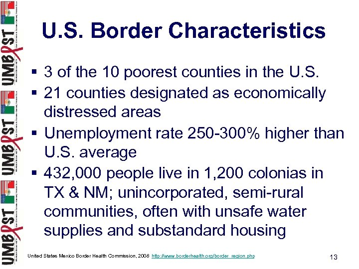 U. S. Border Characteristics § 3 of the 10 poorest counties in the U.