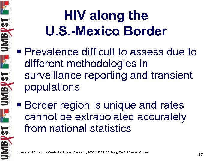HIV along the U. S. -Mexico Border § Prevalence difficult to assess due to