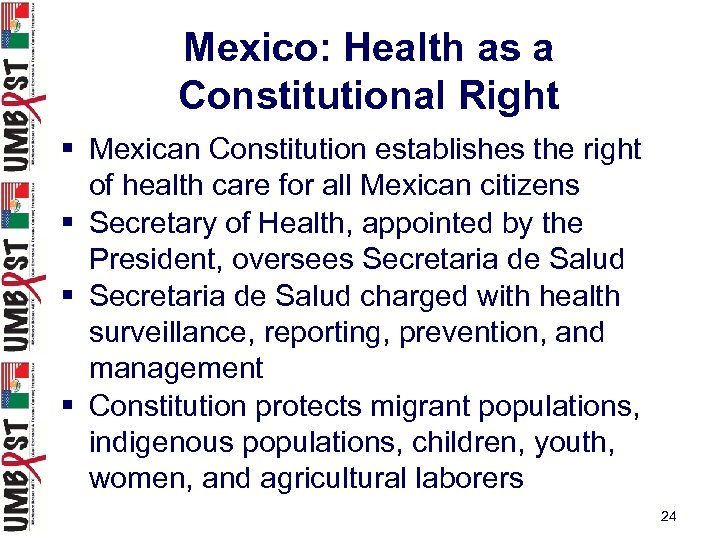 Mexico: Health as a Constitutional Right § Mexican Constitution establishes the right of health