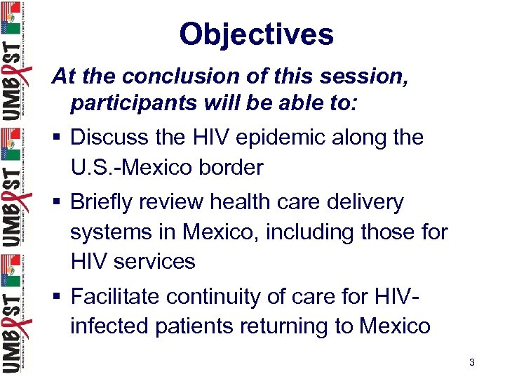 Objectives At the conclusion of this session, participants will be able to: § Discuss