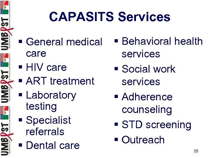 CAPASITS Services § General medical care § HIV care § ART treatment § Laboratory