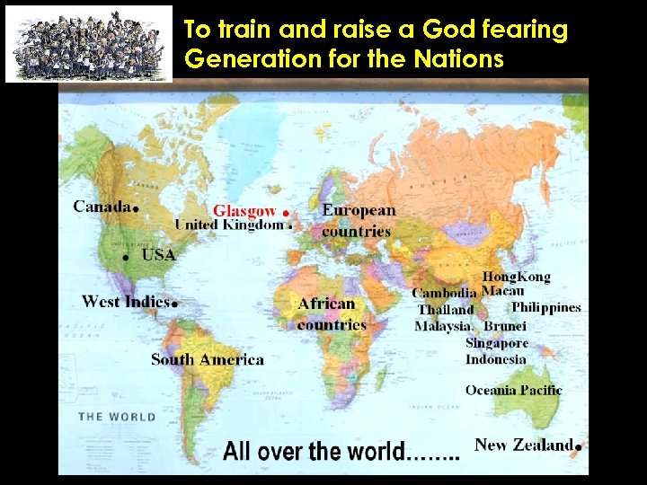 To train and raise a God fearing Generation for the Nations