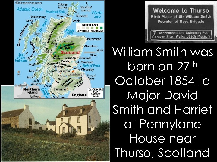 William Smith was born on 27 th October 1854 to Major David Smith and