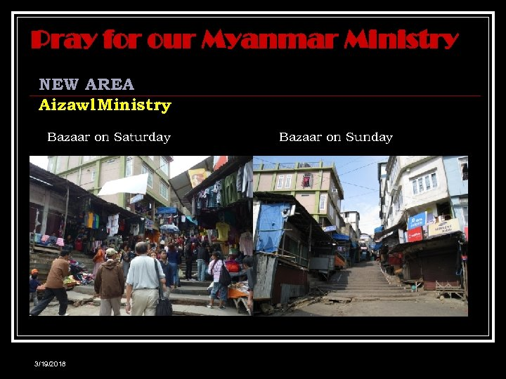 Pray for our Myanmar Ministry NEW AREA Aizawl Ministry Bazaar on Saturday 3/19/2018 Bazaar