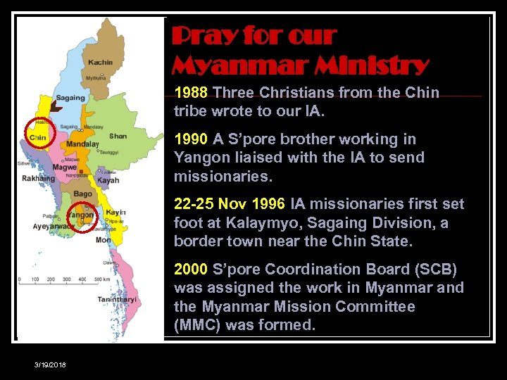 Pray for our Myanmar Ministry 1988 Three Christians from the Chin tribe wrote to
