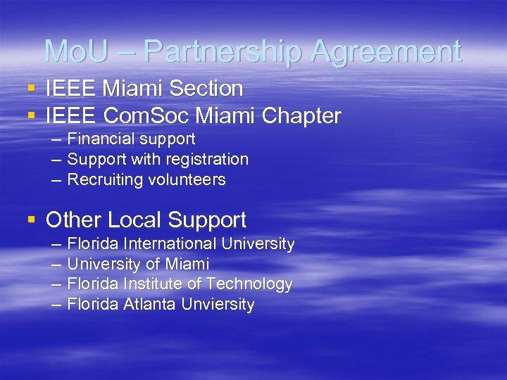 Mo. U – Partnership Agreement § IEEE Miami Section § IEEE Com. Soc Miami