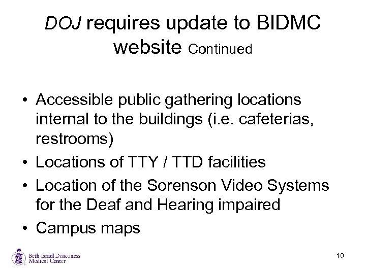 Beth Israel Deaconess Medical Center Ada Upgrade Overview